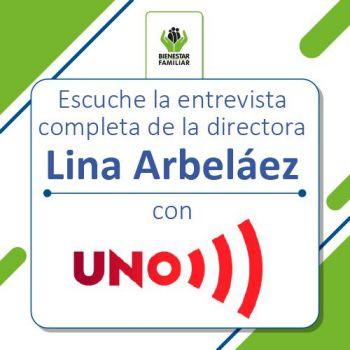 Entrevista completa Lina Arbeláez Noticias Uno