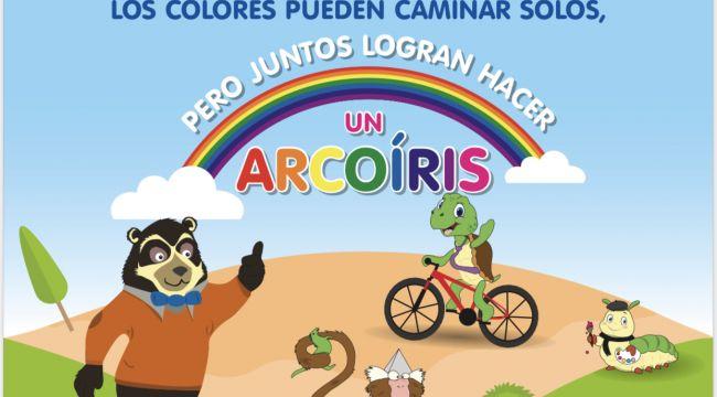 Los colores pueden caminar solos, pero juntos logran hacer un arcoíris