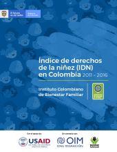 Índice de Derechos de la Niñez en Colombia (IDN) 2011-2016